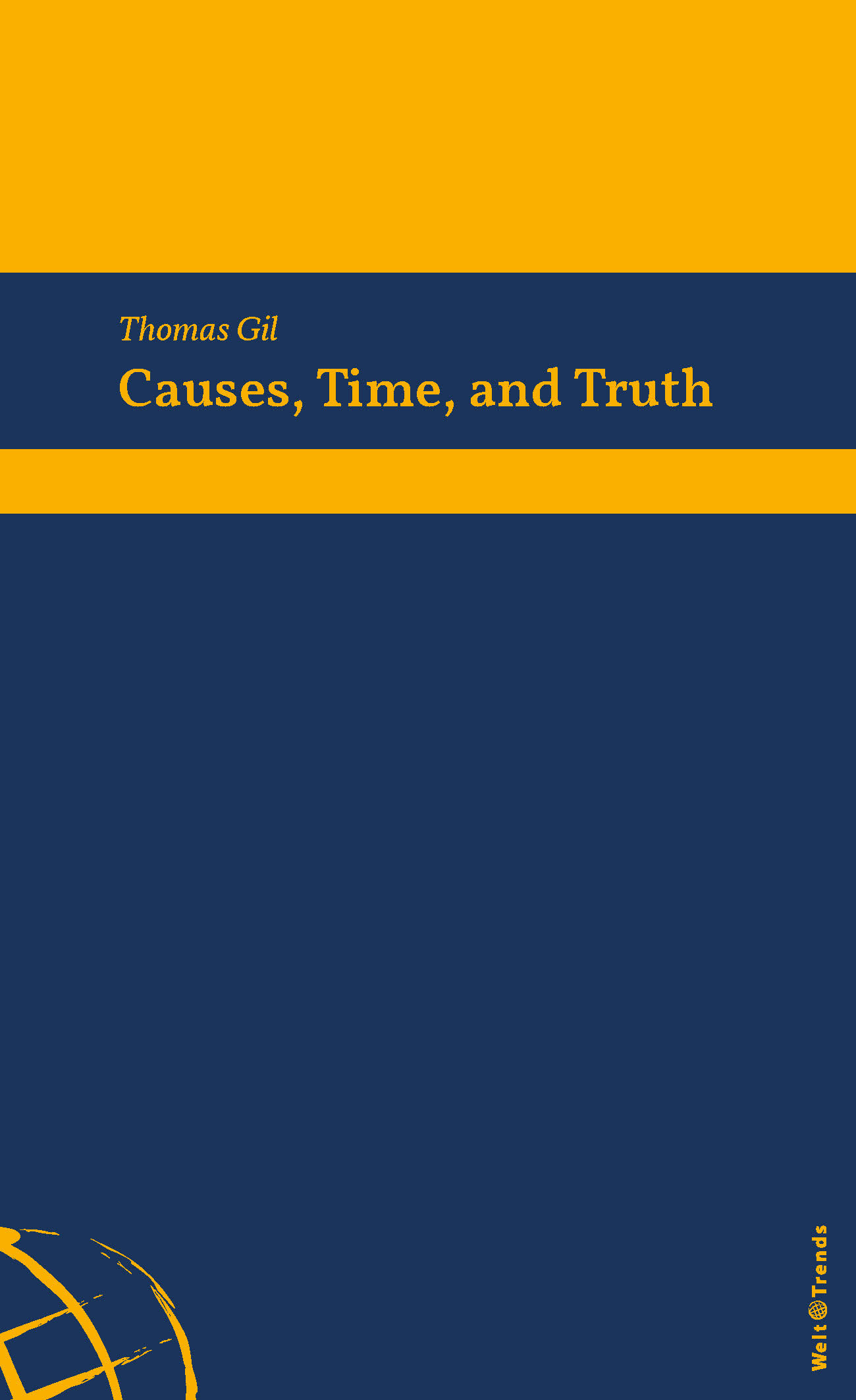 Gil: Causes, Time, and Truth