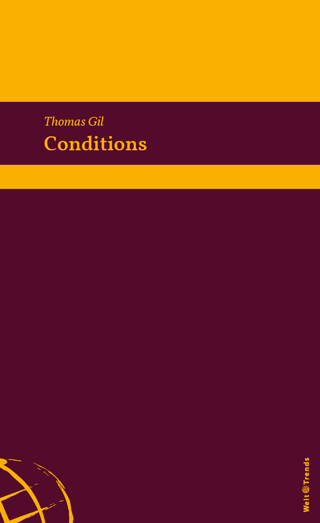 Thomas Gil: Conditions