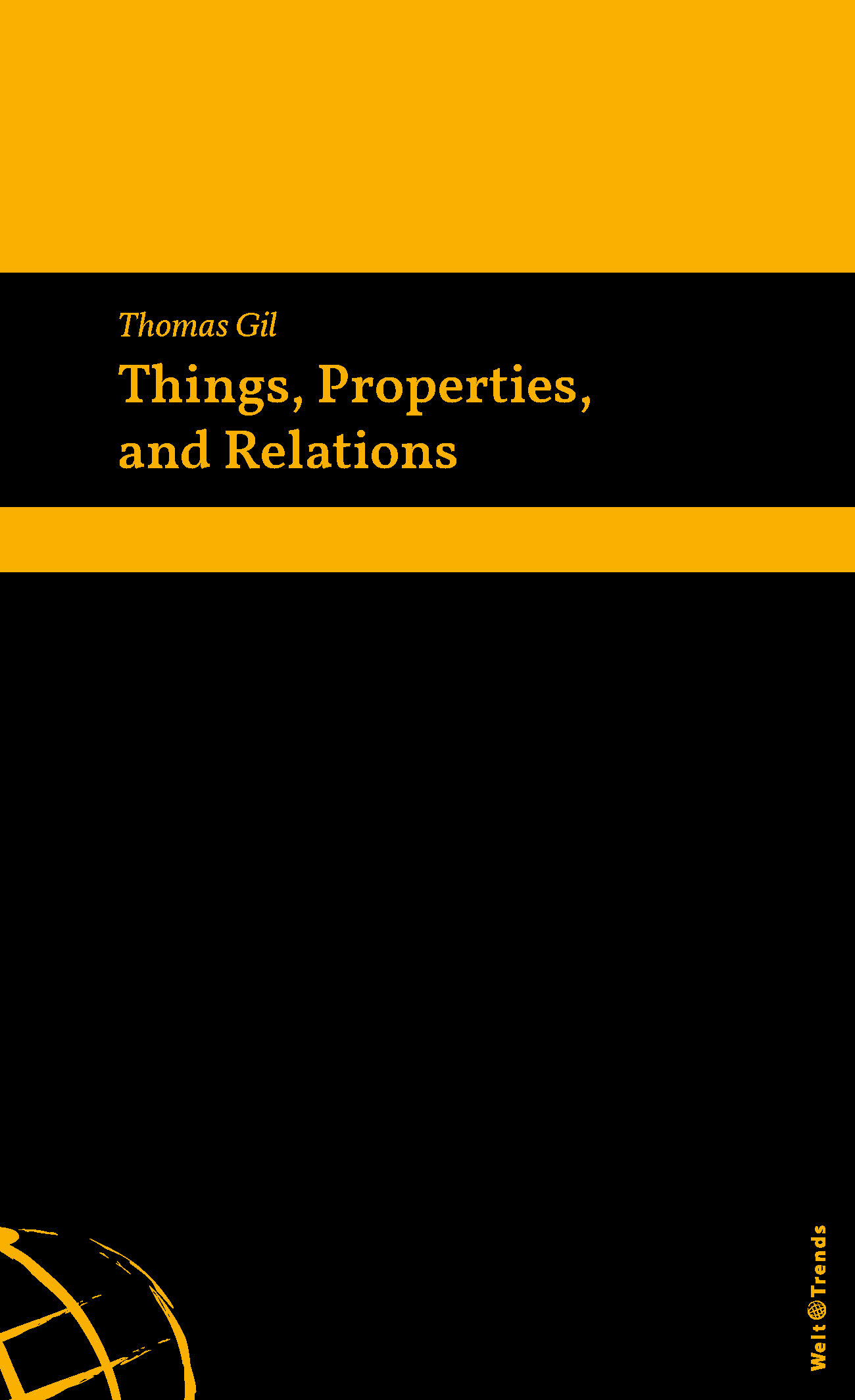 Things, Properties, and Relations